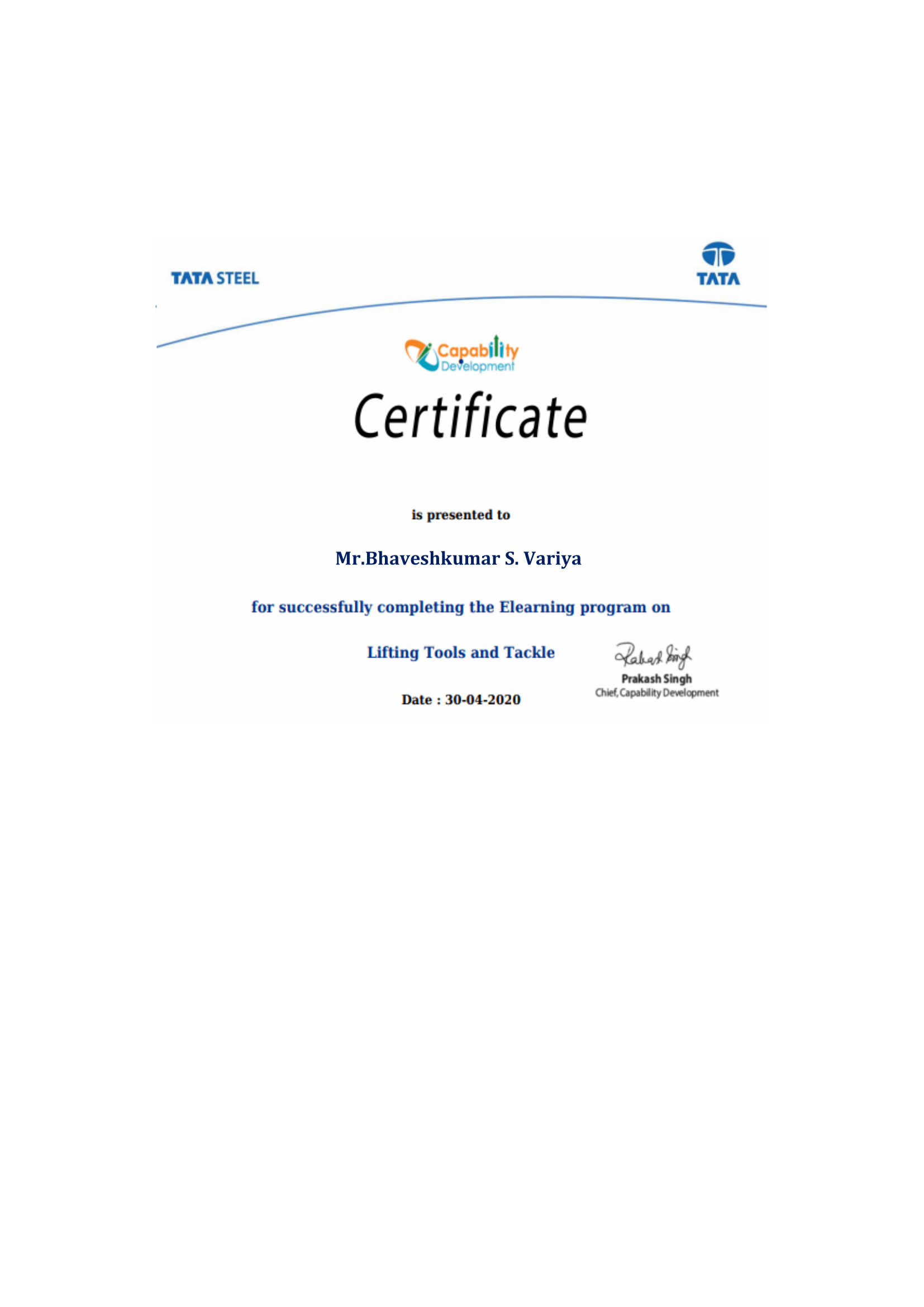 Staff Achievements Lect. Bhavesh Variya successfully completed certified program on Lifting tool and tackle