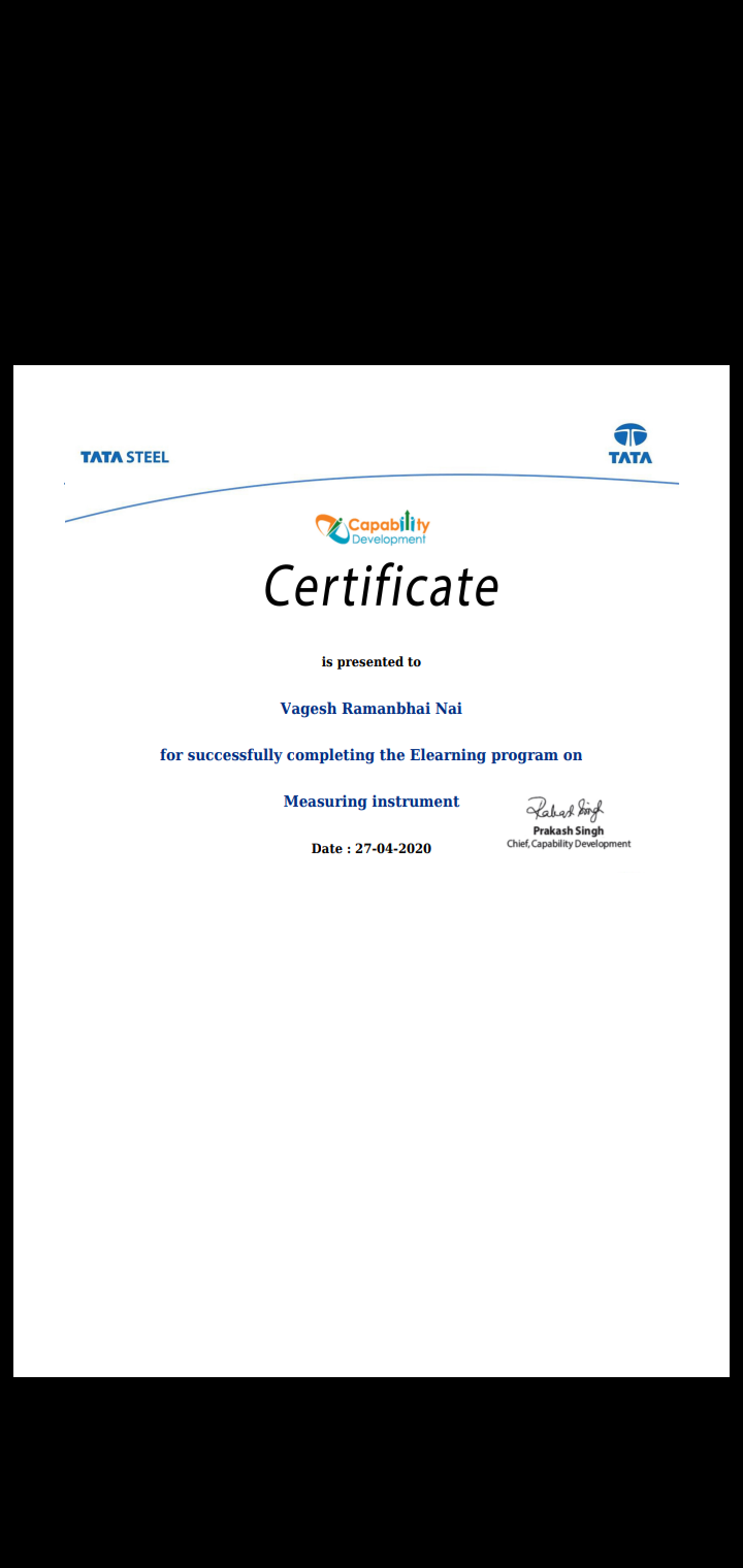 Staff Achievements  Lect. Vagesh Nai  successfully completed certified program on  Measuring instrument