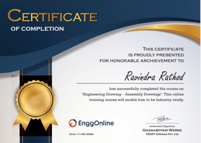 Achievements Lect. Ravindra  Rathod successfully completed certified program on Engineering Drawing-Assembly Drawings Date 11.05.2020